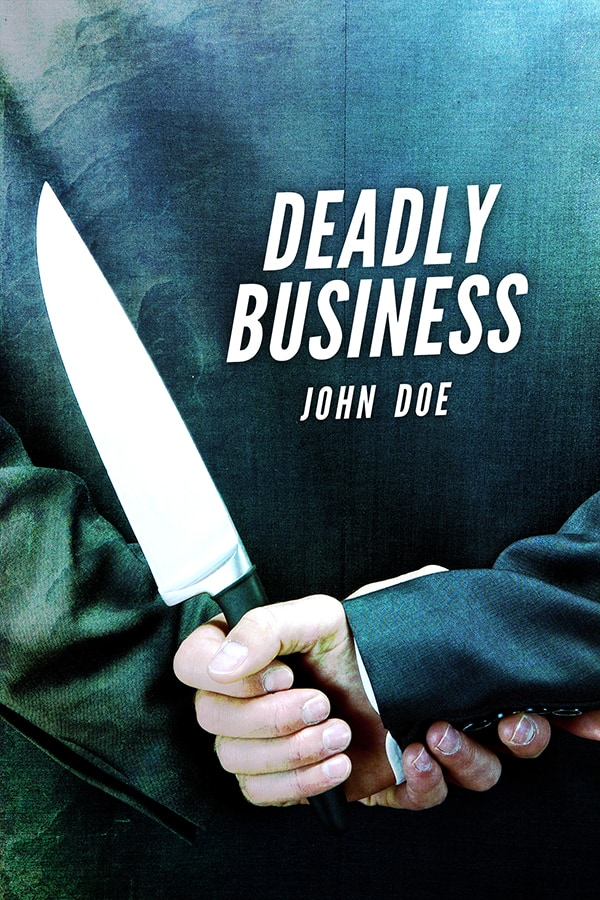 Business Book Cover Name : Deadly business the book cover designer