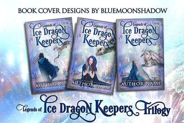 Ice Dragon Keepers Trilogy ~ - The Book Cover Designer